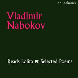 Vladimir Nabokov Reads Lolita and Selected Poems