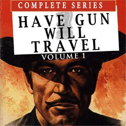 Have Gun Will Travel, Vol. 1 Audiobook