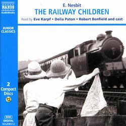 Nesbit, E.: The Railway Children (Abridged)
