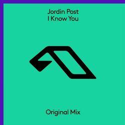 Jordin Post - I Know You