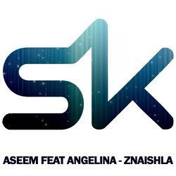 Aseem & Angelina - Znaishla