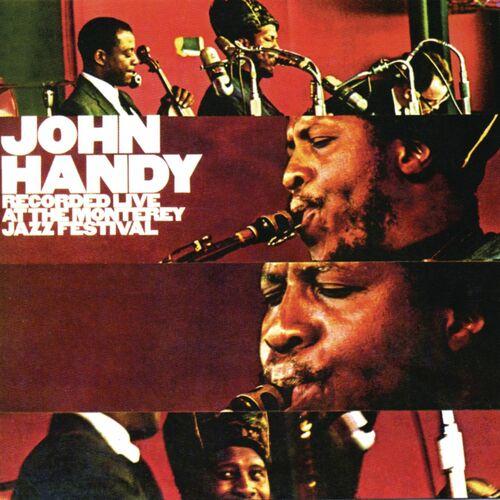 John Handy albums songs playlists  Listen on Deezer
