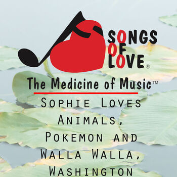 Sophie Loves Animals, Pokemon and Walla Walla, Washington cover