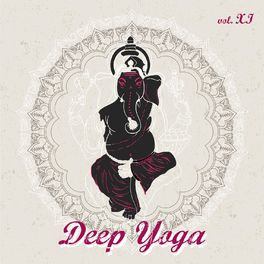 Album cover of Deep Yoga - VOL.XI