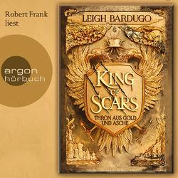 King of Scars (Gekürzte Lesung) Audiobook