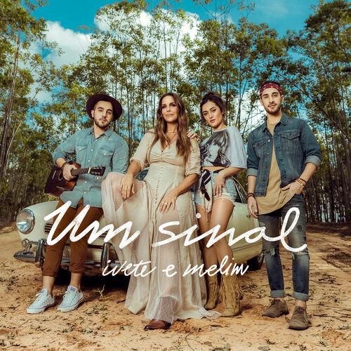 Single Um Sinal – Ivete Sangalo, Melim (2018)