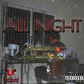 All Night (feat. Imgonefishing) cover