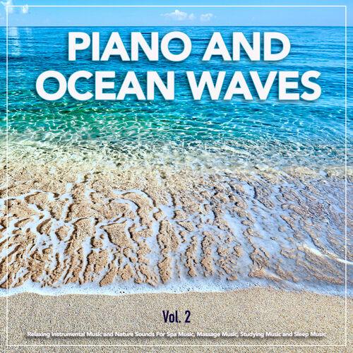 Piano and Ocean Waves: Piano and Ocean Waves: Relaxing