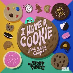 I Have a Cookie
