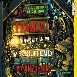 Teslas unvorstellbar geniales und verblüffend katastrophales Vermächtnis Audiobook