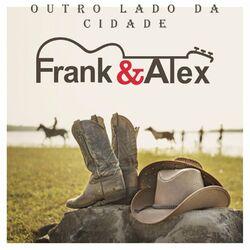 Frank & Alex – Outro Lado da Cidade 2020 CD Completo