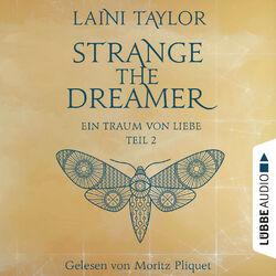 Ein Traum von Liebe - Strange the Dreamer, Teil 2 (Ungekürzt) Audiobook