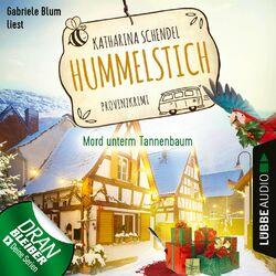 Mord unterm Tannenbaum - Provinzkrimi - Hummelstich, Folge 3 (Ungekürzt) Hörbuch kostenlos