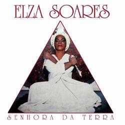Elza Soares – Senhora da Terra 2020 CD Completo