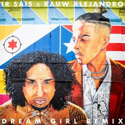 Ir Sais, Rauw Alejandro – Dream Girl (Remix) CD Completo