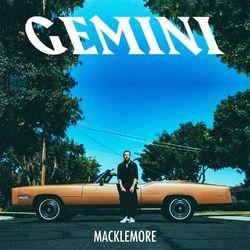 Macklemore – GEMINI 2017 CD Completo