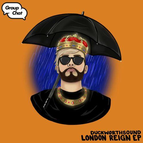 Download Duckworthsound - London Reign EP [GC034] mp3