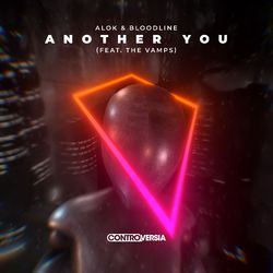 Another You – Alok feat Bloodline e The Vamps