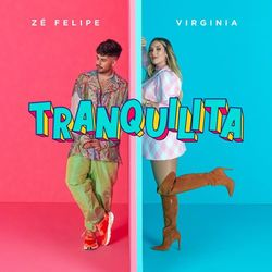 Música Tranquilita – Zé Felipe, Virginia Mp3 download