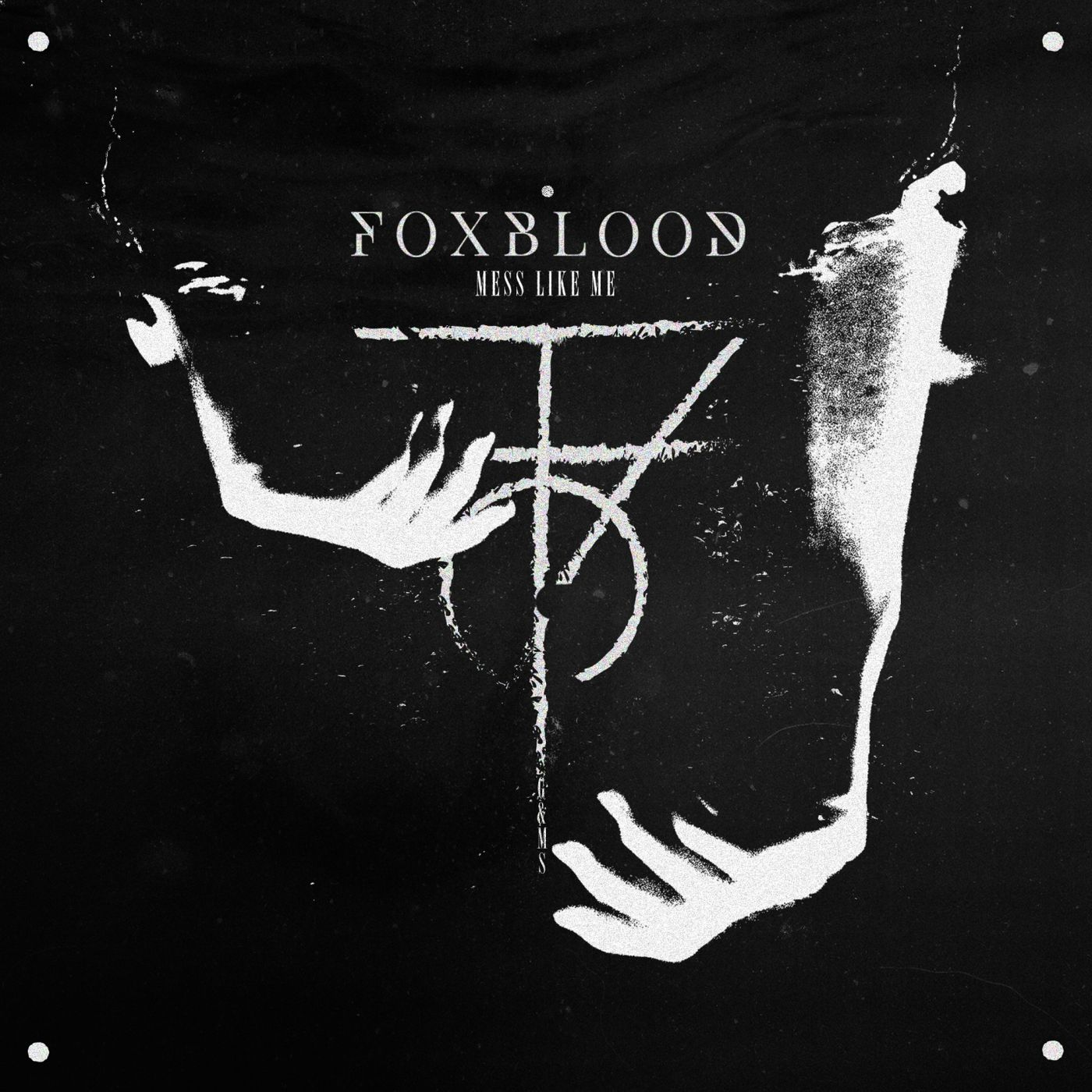 Foxblood - Mess Like Me [single] (2019)