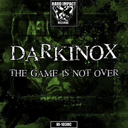 Darkinox - The Game Is Not Over EP 2019