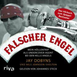 Falscher Engel (Mein Höllentrip als Undercover-Agent bei den Hells Angels) Audiobook