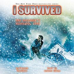 I Survived the Children's Blizzard, 1888 - I Survived 16 (Unabridged)