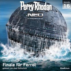 Finale für Ferrol - Perry Rhodan - Neo 16 (Ungekürzt) Hörbuch kostenlos