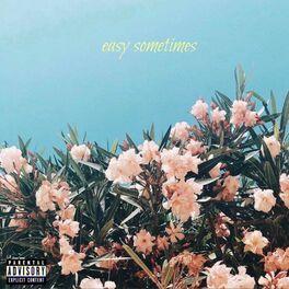 Album cover of Easy Sometimes
