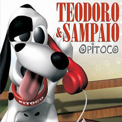 Teodoro & Sampaio – O Pitoco 2012 CD Completo