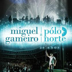 Miguel Gameiro – 20 Anos – Ao Vivo 2015 CD Completo