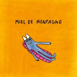 Album cover of Miel de Montagne