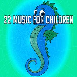 Album cover of 22 Music For Children