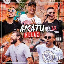 Akatu – Akatu Relax 2021 CD Completo