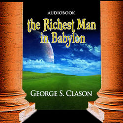 The Richest Man in Babylon (Unabridged)
