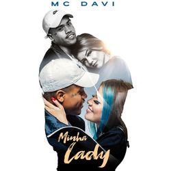 Música Minha Lady – Mc Davi Mp3 download