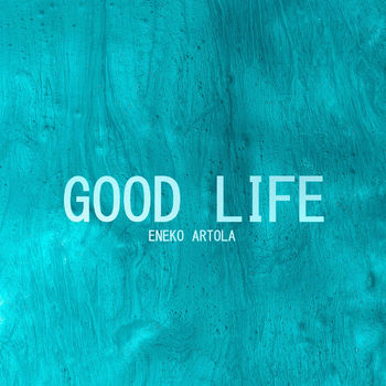 Good Life cover