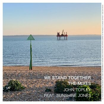 We Stand Together (feat. Sunshine Jones) (The Love That We've Found Extended Mix) cover