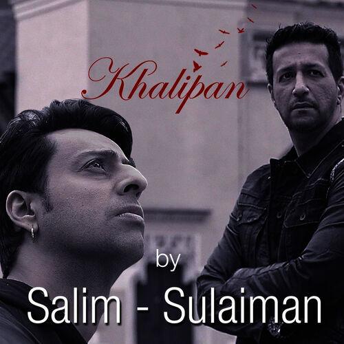 Salim Sulaiman Khalipan Single Music Streaming Listen On Deezer
