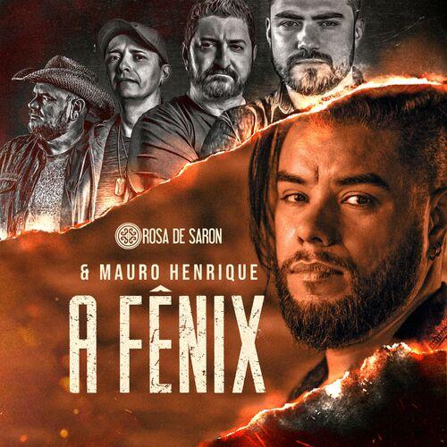 A Fênix (feat. Mauro Henrique) - Rosa de Saron Download