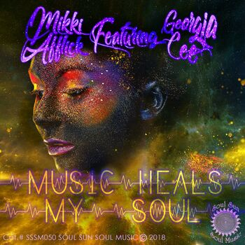 Music Heals My Soul Mikki Afflick cover