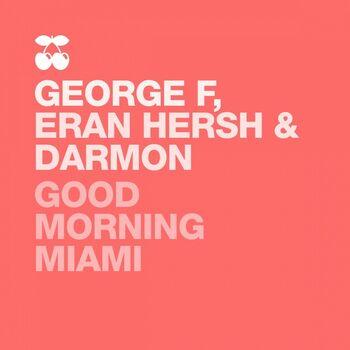 Good Morning Miami cover