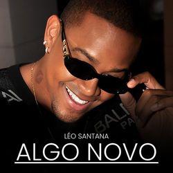 Léo Santana – Algo Novo 2021 CD Completo