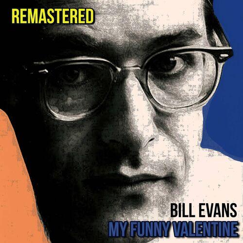 Bill Evans My Funny Valentine Remastered Music Streaming