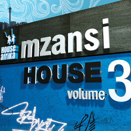 Album cover of House Afrika Presents Mzansi House Vol. 3