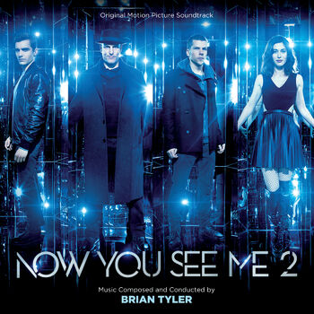 Now You See Me 2 Main Titles cover