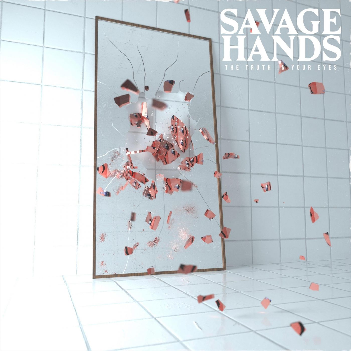 Savage Hands - The Truth in Your Eyes (2020)