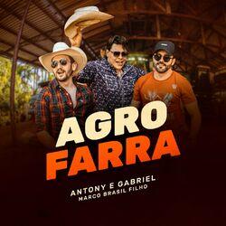 Agrofarra – Antony e Gabriel Part. Marco Brasil Filho