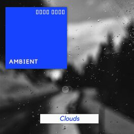 Album cover of # Ambient Clouds