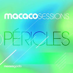 Péricles, Macaco Gordo – Macaco Sessions: Péricles (Ao Vivo) 2020 CD Completo